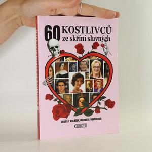 náhled knihy - 60 kostlivců ze skříní slavných