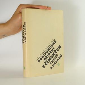 náhled knihy - Podivuhodné příběhy z čínských tržišť a bazarů