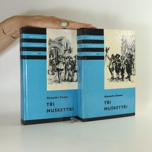 náhled knihy - Tři mušketýři I. a II. díl (2 svazky)