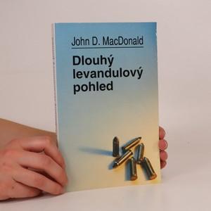 náhled knihy - Dlouhý levandulový pohled