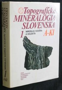 náhled knihy - Topografická mineralógia Slovenska. [Diel] 1, A-Kl.