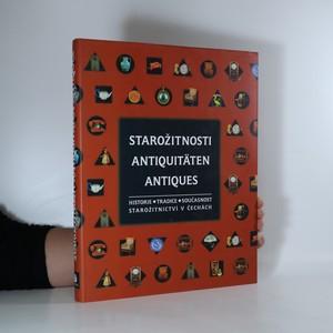 náhled knihy - Starožitnosti. Antiquitäten. Antiques. Historie, tradice, současnost starožitnictví v Čechách