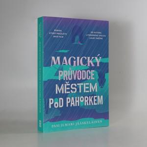 náhled knihy - Magický průvodce městem pod pahorkem