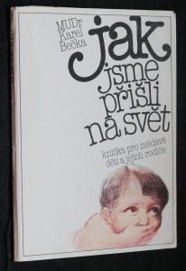 náhled knihy - Jak jsme přišli na svět : knížka pro zvědavé děti a jejich rodiče