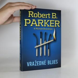 náhled knihy - Vražedné blues  (vepsáno věnování)
