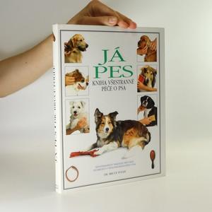 náhled knihy - Já pes. Kniha všestranné péče o psa