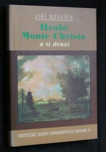 náhled knihy - Hrabě Monte Christo a ti druzí : skutečné osudy románových hrdinů II