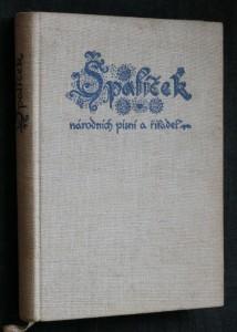 náhled knihy - Špalíček národních písní a říkadel zpěvník pro hlas s doprovodem kytary, harmoniky nebo klavíru