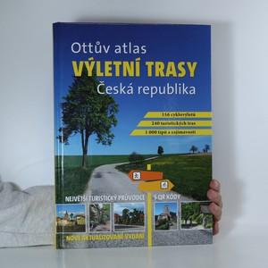 náhled knihy - Výletní trasy. Ottův atlas. Česká republika