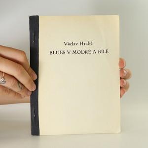 náhled knihy - Blues v modré a bílé (samizdat)