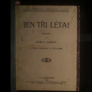antikvární kniha Jen tři léta!, 1919
