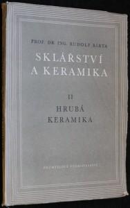 náhled knihy - Sklářství a keramika. 2. díl, Hrubá keramika