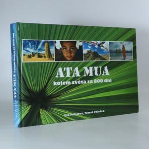 náhled knihy - Ata Mua - kolem světa za 800 dní