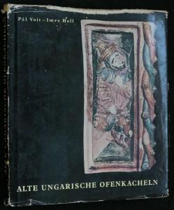 náhled knihy - Alte ungarische Ofenkacheln