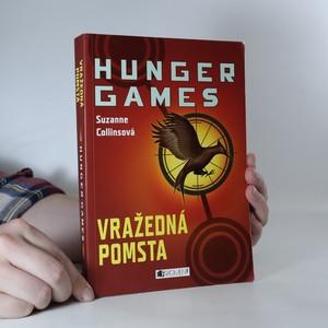 náhled knihy - Hunger games. Vražedná pomsta