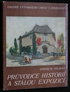 náhled knihy - Průvodce historií a stálou expozicí : Galerie výtvarného umění v Hodoníně