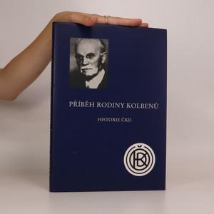 náhled knihy - Historie ČKD a rodiny Kolbenů (chybí tiráž)