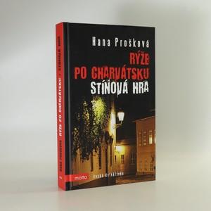 náhled knihy - Rýže po charvátsku. Stínová hra