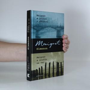náhled knihy - Maigret a přítel z dětství. Maigret a zločin na vsi