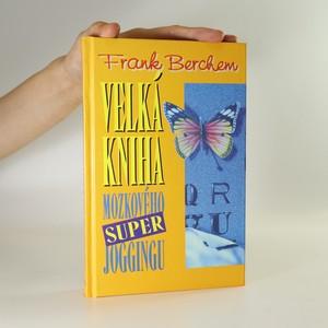 náhled knihy - Velká kniha mozkového super joggingu