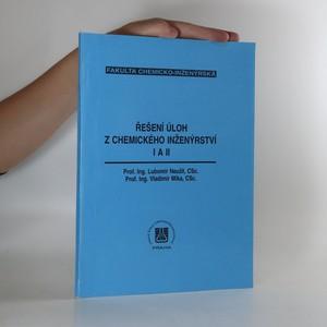 náhled knihy - Řešení úloh z chemického inženýrství I a II