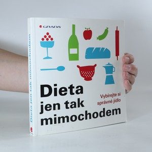 náhled knihy - Dieta jen tak mimochodem. Vybírejte si správné jídlo