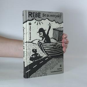 náhled knihy - Rebe, že se nestyděj!