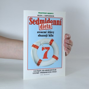 náhled knihy - Sedmidenní dieta. Ovocné šťávy shazují kila