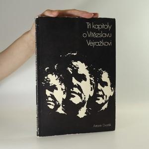 náhled knihy - Tři kapitoly o Vítězslavu Vejražkovi
