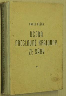 náhled knihy - Dcera přeslavné královny ze Sáby : reportážní román. Díl první