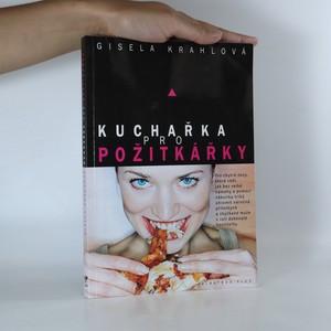 náhled knihy - Kuchařka pro požitkářky