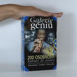 náhled knihy - Galerie géniů, aneb, Kdo byl kdo. 200 osobností kultury 20. století
