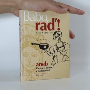 náhled knihy - Babo, raď!, aneb, Kterak si pomoci v domácnosti
