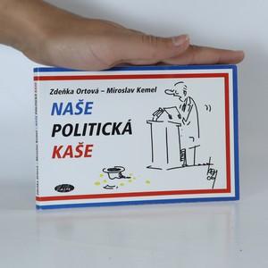 náhled knihy - Naše politická kaše