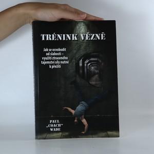 náhled knihy - Trénink vězně