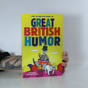 náhled knihy - The Mammoth Book of Great British Humour