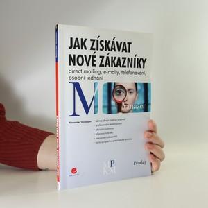 náhled knihy - Jak získávat nové zákazníky. Direct mailing, e-maily, telefonování, osobní jednání
