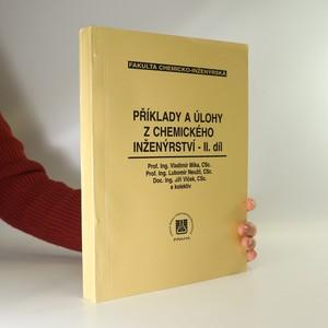 náhled knihy - Příklady a úlohy z chemického inženýrství. 2. díl.