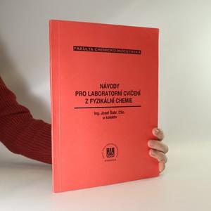 náhled knihy - Návody pro laboratorní cvičení z fyzikální chemie