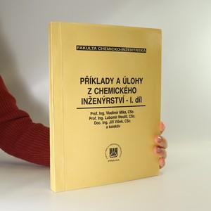 náhled knihy - Příklady a úlohy z chemického inženýrství. 1. díl.