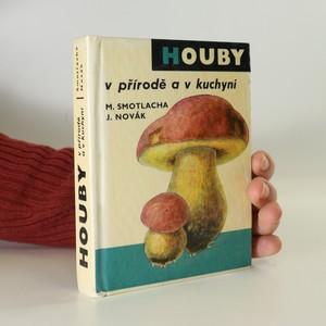 náhled knihy - Houby. V přírodě a v kuchyni