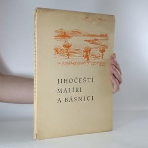 náhled knihy - Jihočeští básníci a malíři (podepsaný výtisk č. 117)