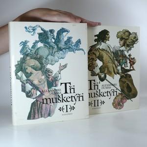 náhled knihy - Tři mušketýři (2 svazky, viz foto)