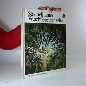 náhled knihy - Stachelhäuter, Weichtiere und Einzeller