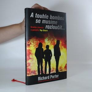 náhled knihy - A touhle bombou se musíme rozloučit...