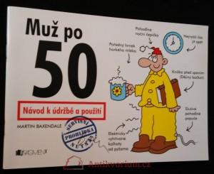 náhled knihy - Muž po 50 Návod k údržbě a použití