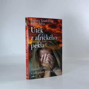 náhled knihy - Útěk z afrického pekla