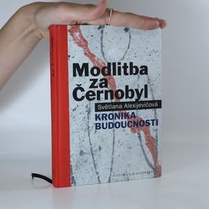 náhled knihy - Modlitba za Černobyl. Kronika budoucnosti.