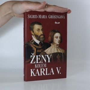 náhled knihy - Ženy kolem Karla V.