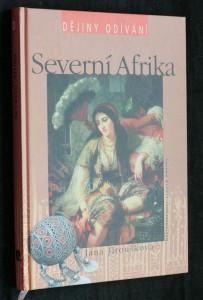 náhled knihy - Severní Afrika : Maroko, Alžírsko, Tunisko